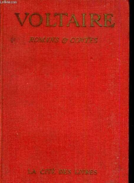 Romans et contes de Voltaire publiés avec des notices par Jacques Bainville. Tome troisième