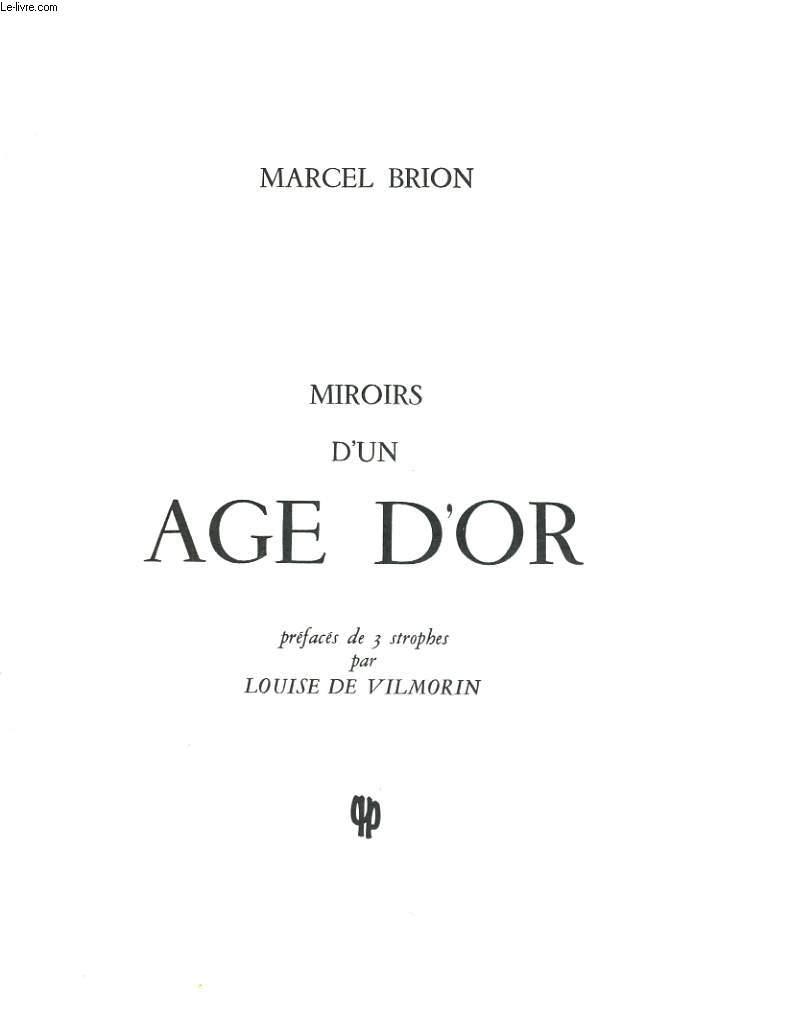 Miroirs d'un age d'or. Préfacés de 3 strophes par Louise de Vilmorin