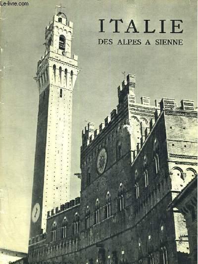 Italie des Alpes à Sienne