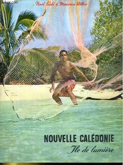 Nouvelle Calédonie, île de lumière