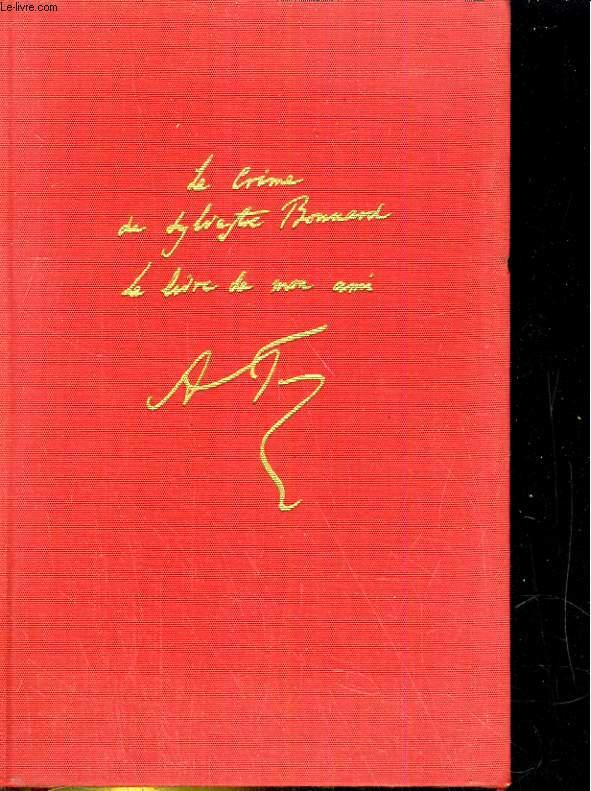 Le crime de Sylvestre Bonnard, suivi de Le livre de mon ami