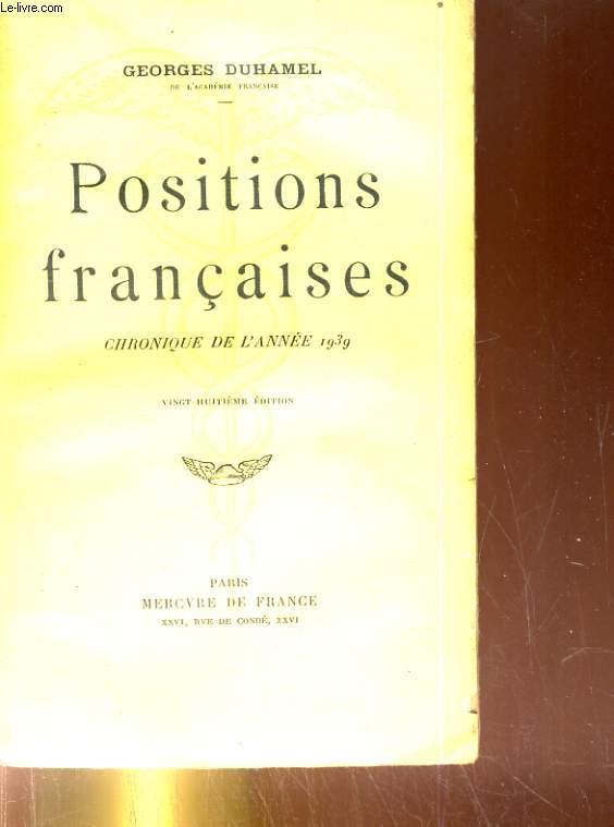Positions françaises. Chronique de l'année 1939