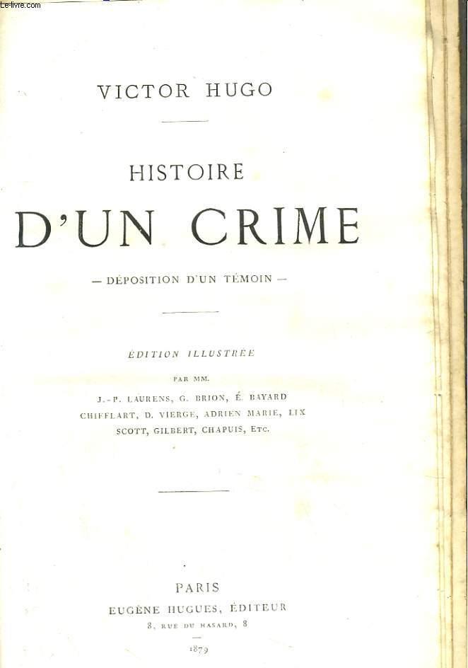 HISTOIRE D'UN CRIME. 2 TOMES EN 1 VOLUMES: Le Guet-Apens et  la lutte
