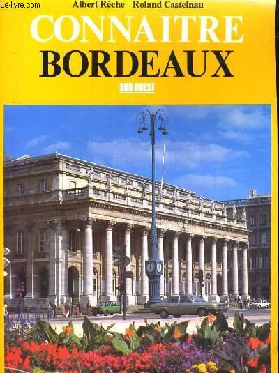 Connaitre Bordeaux