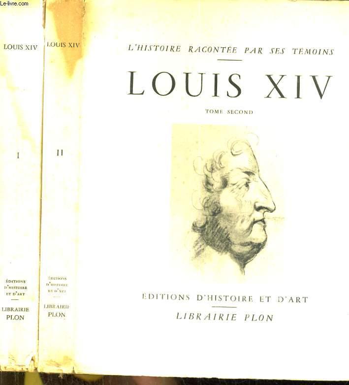 Louis XIV. Tome 1 et 2