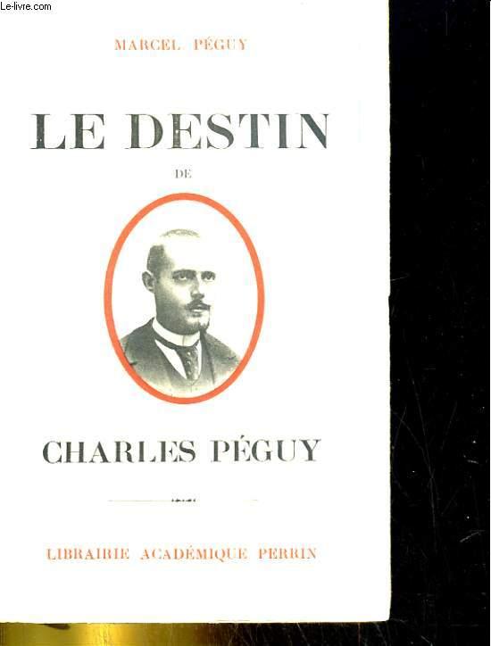 Le destin de Charles Péguy