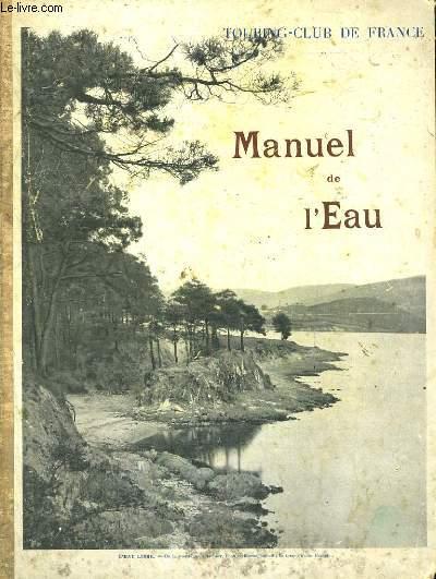 Manuel de l'eau. Suite et complément du manuel de l'arbre pour servir à l'enseignement sylvo-pastoral dans les écoles