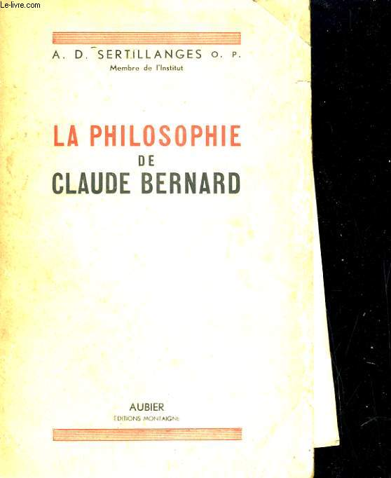 La philosophie de Claude Bernardu