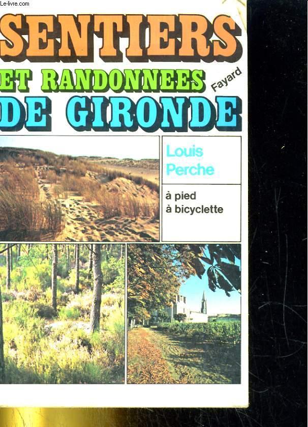 Sentiers et randonnées de Gironde, à pied, à bicyclette