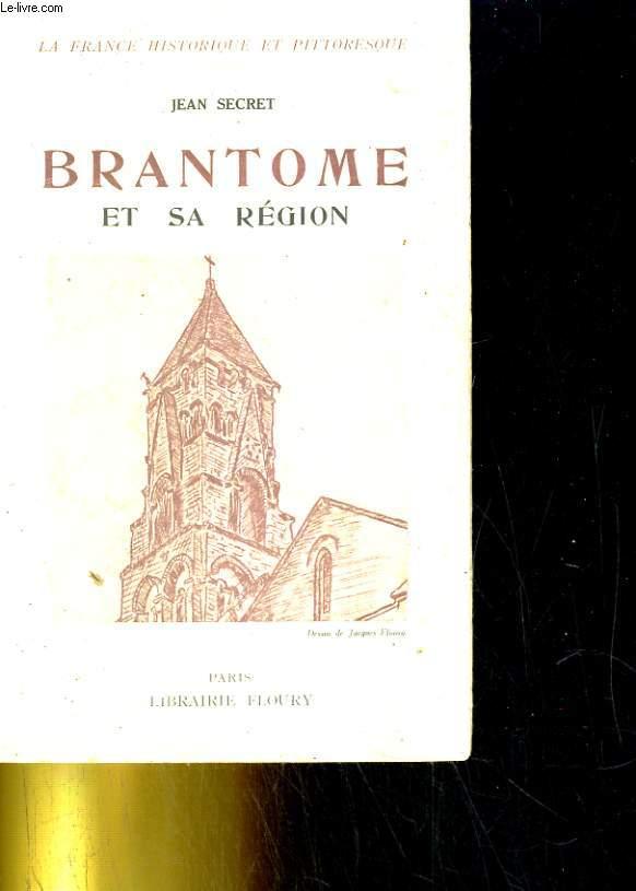 Brantome et sa région