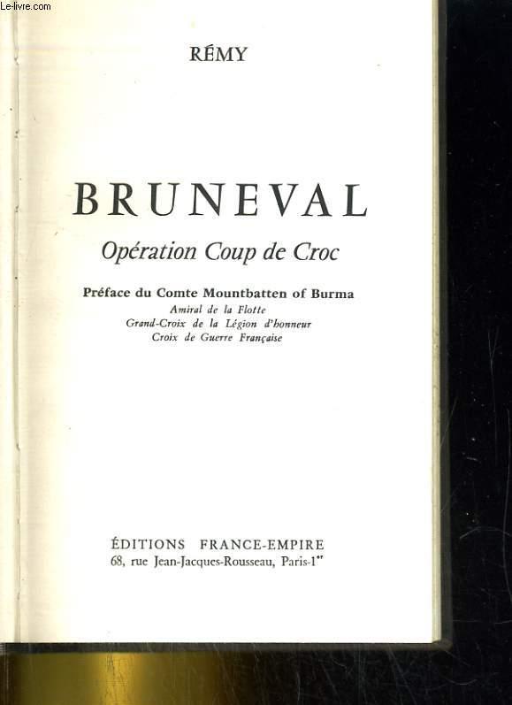 Bruneval - Opération coup de Croc