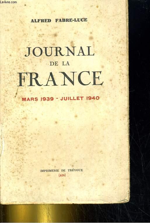 Journal de la France - Mars 1939 - Juillet 1940