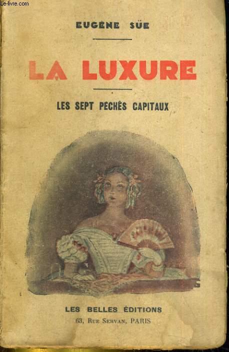 Les Sept Péchés Capitaux - La Luxure