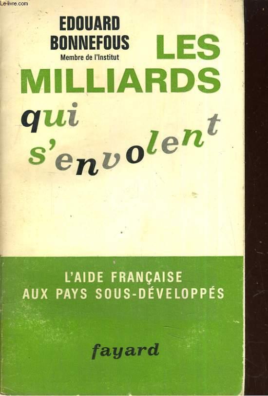 Les milliards qui s'envolent - L'aide française aux pays sous-développés