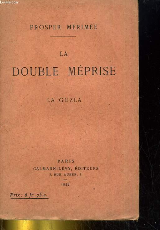 La Double Méprise. La guzla