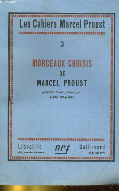 Les cahiers Marcel Proust - Tome 3 : Morceaux choisis