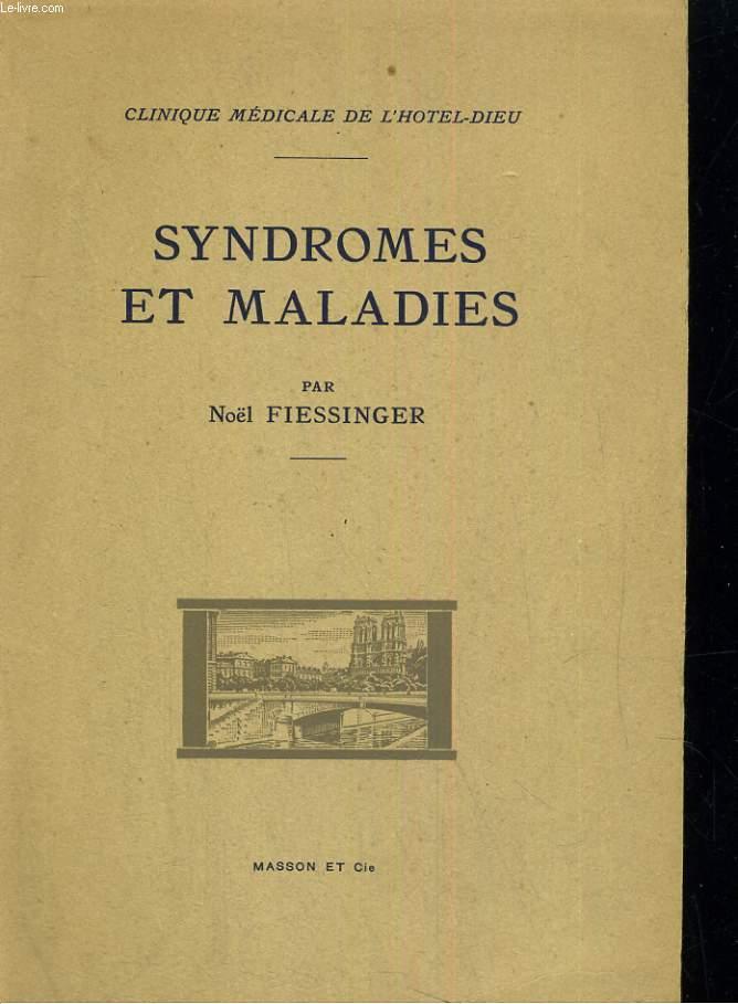 Syndromes et Maladies