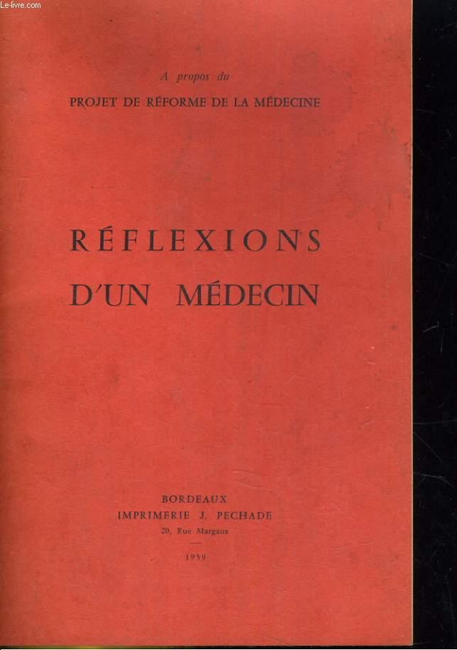 Réflexions d'un médecin a propos du projet de réforme de la médecine