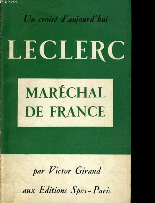 LECLERC Maréchal de France
