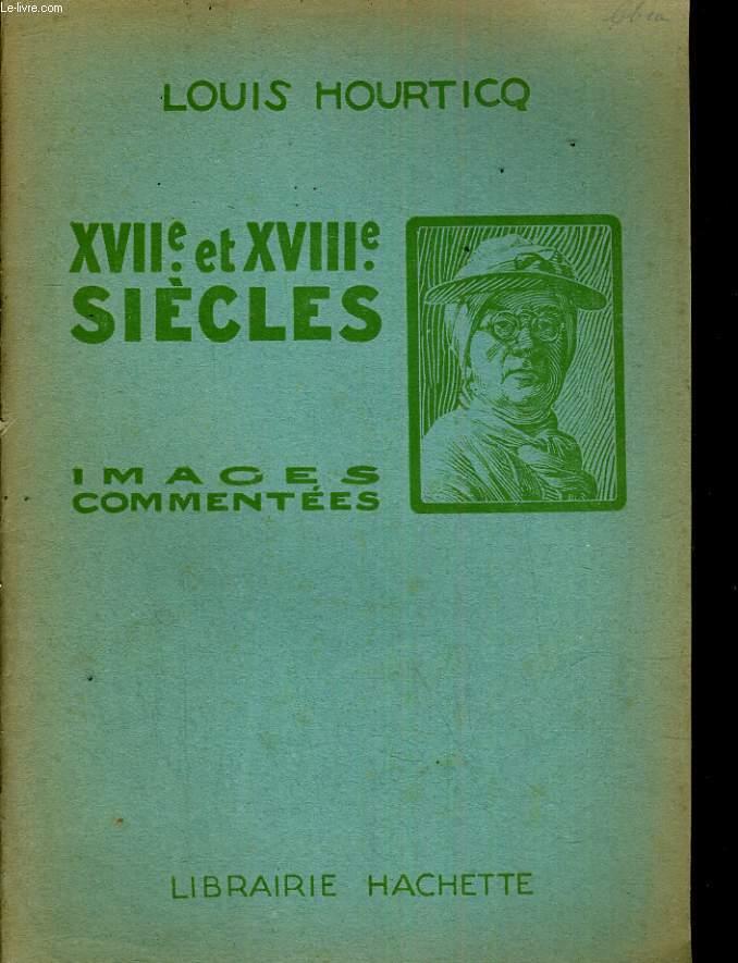 XVIIe et XVIIIe siècles images commentées.