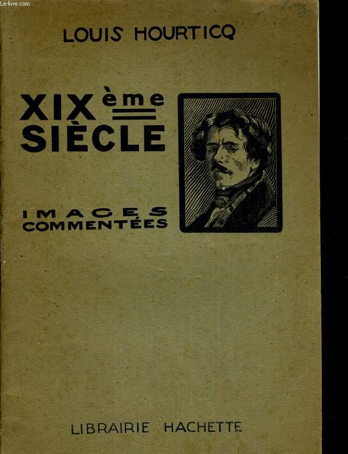 XIX e siècle images commentées.
