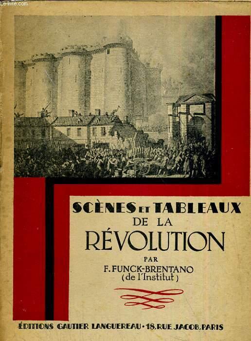 Scènes et tableaux de la révolution