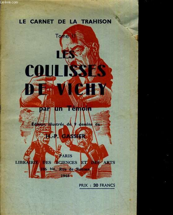 Les coulissies de Vichy par un témoin