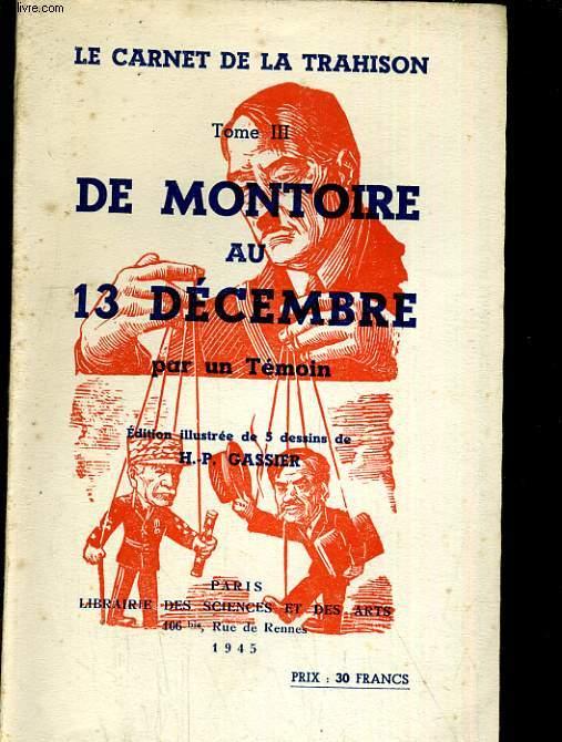 De Montoire au 13 Décembre par un témoin