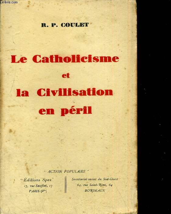 La catholicisme et la civilisation en péril
