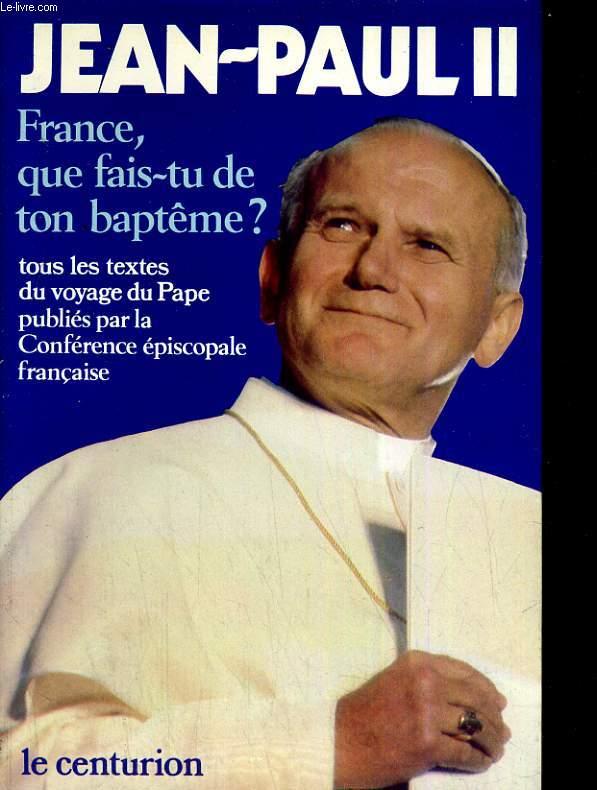 France, que fais-tu de ton baptème?