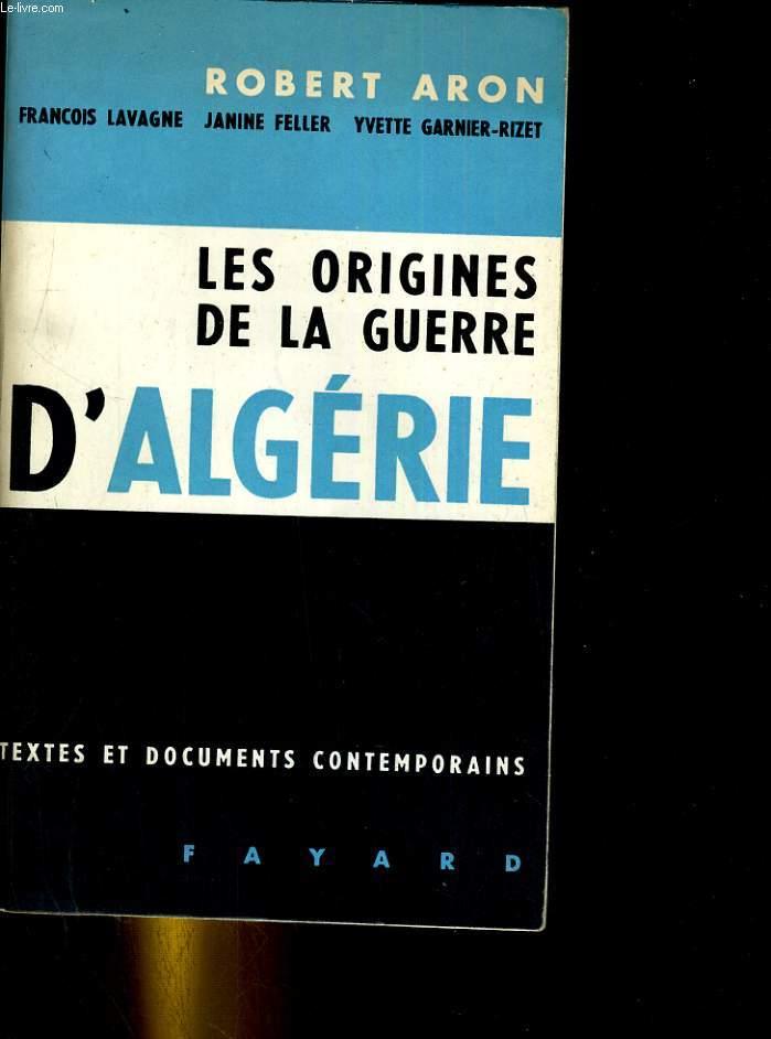 Les origines de la guerre d'Algérie