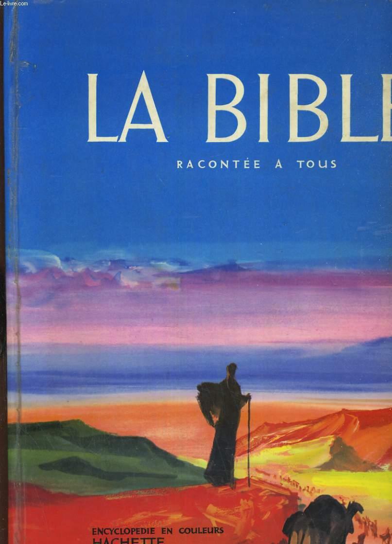 La bible racontée à tous