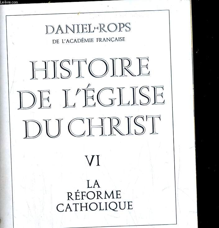 Histoire de l'église: La reforme catholique