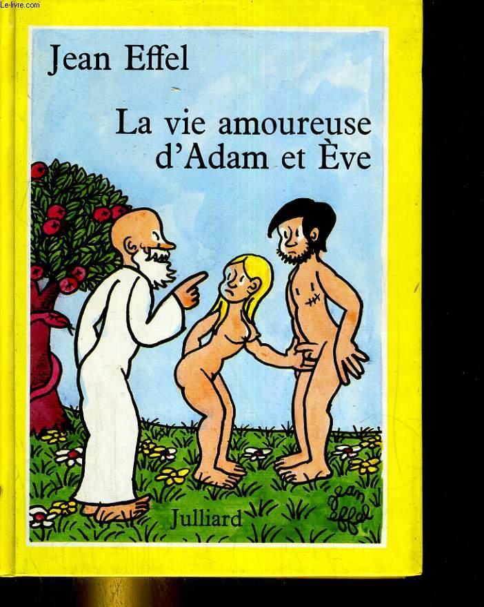 La vie amoureuse d'Adam et Eve