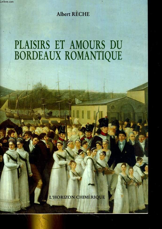 Plaisirs et amours du Bodeaux romantique