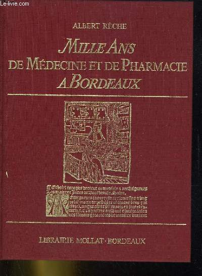 Mille ans de médecine et de pharmacie à Bordeaux
