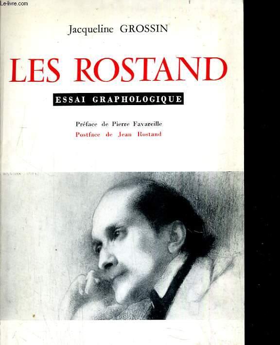 Les Rostand. Essai graphologique
