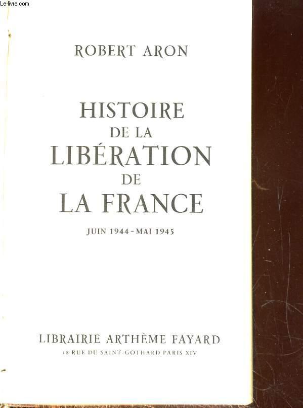 Histoire de la libération de la France Juin 1944-Mai 1945