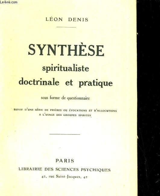 Synthèse spiritualiste doctrinale et pratique sous forme de questionnaire