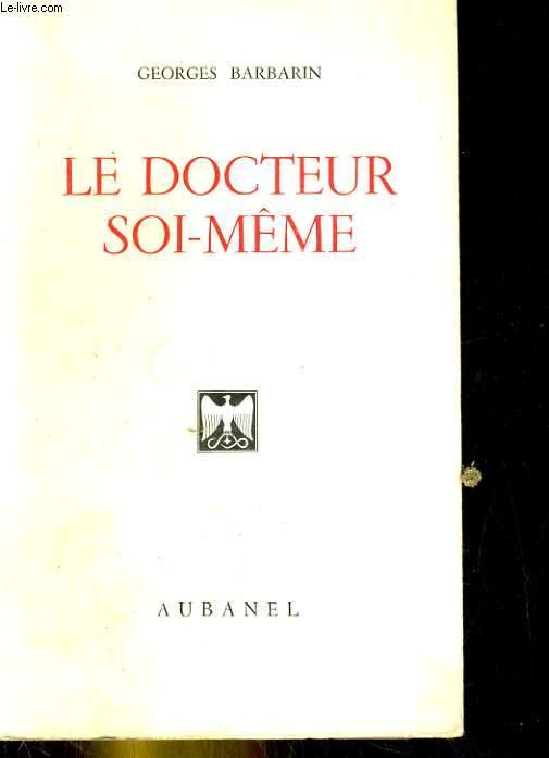 Le docteur soi-même