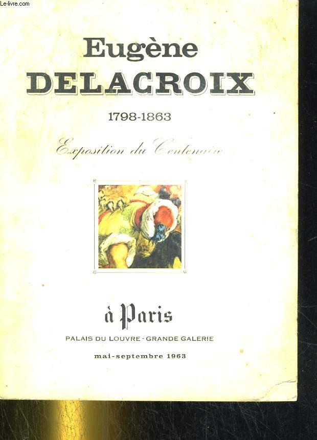 Centenaire d'Eugène Delacroix (1798-1863)