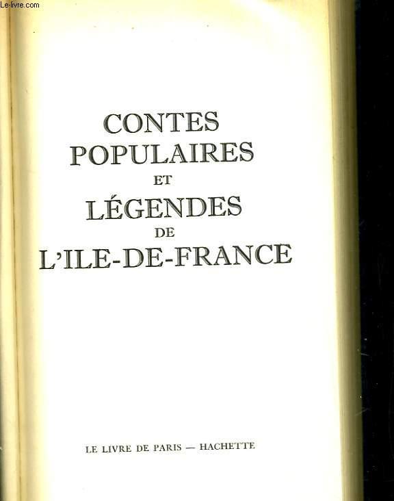 Contes populaires et légendes de l'Ile- de- France