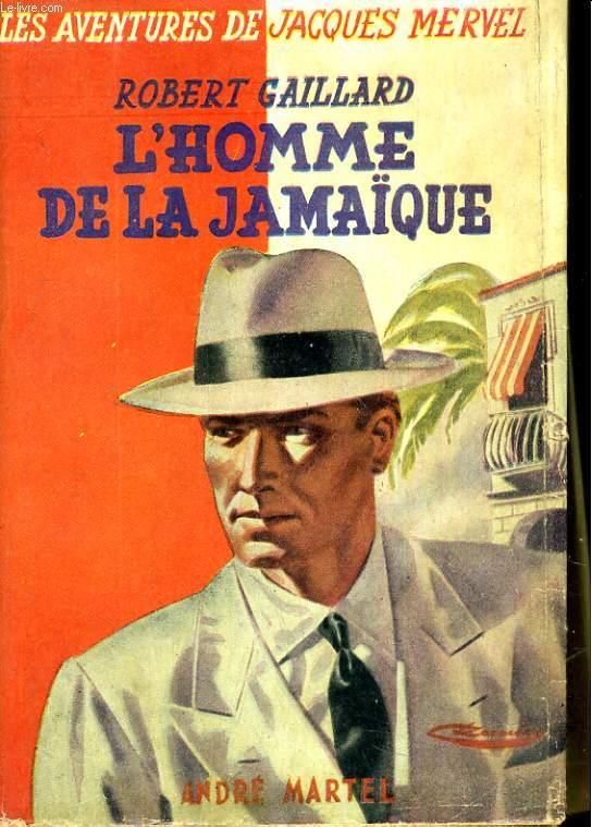 Les aventures de Jacques Mervel : l'homme de la Jamaïque