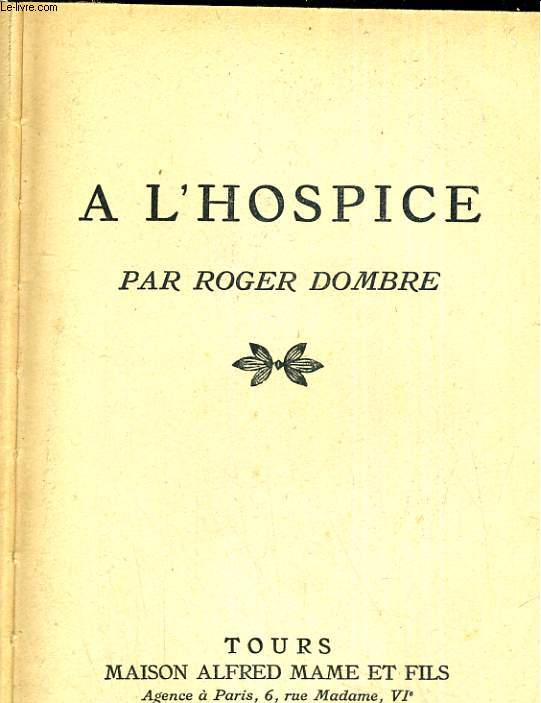 A l'hospice.