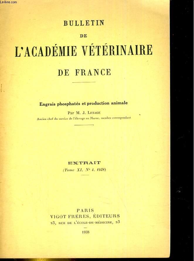Bulletin de l'Académie vétérinaire de France. Extrait , tomeXI, N°4 : les engrais phosphatés et production animale