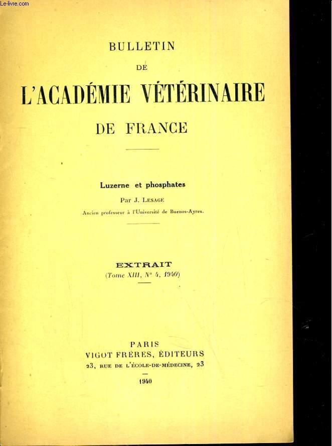 Bulletin de l'Académie vétérinaire de France Extrait tome XIII, N° :  4 : Luzerne et phosphate