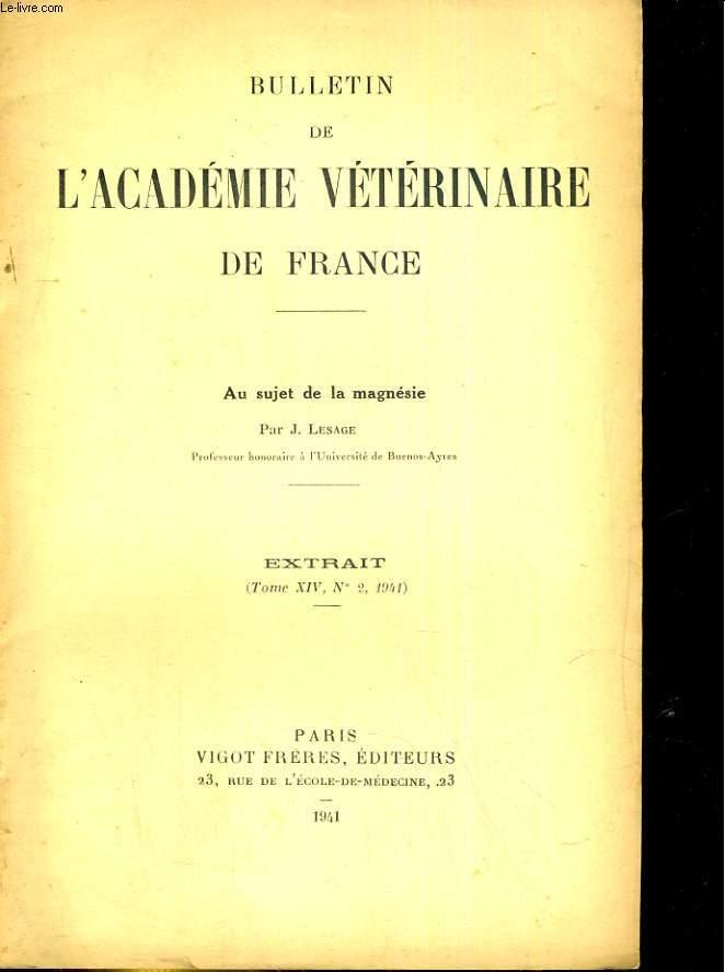 Bulletin de l'Académie vétérinaire de France. Extrait, tome XIV, N°2 : au sujet de la magnésie.