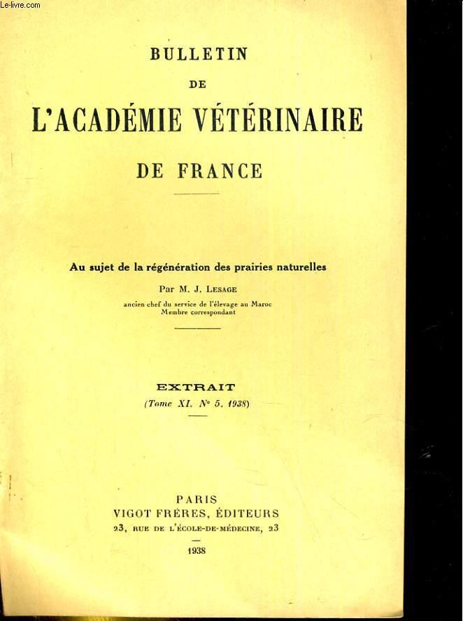 Bulletin de l'Académie vétérinaire de France. Extrait, tome XI, N°5 : au sujet de la régenération des prairies naturelles