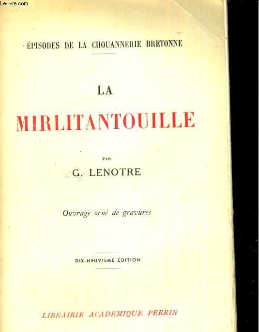 La Mirlitantouille. Episodes de la chouannerie Bretonne.
