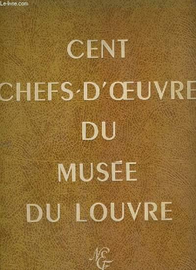 Cent chefs-d'oeuvre du musée du Louvre